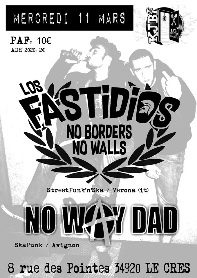 Los Fastidios et No Way Dad